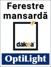 Ferestre Mansarda Dakea si OptiLight