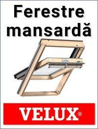 Ferestre Mansarda Velux
