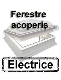 Ferestre acoperis terasa electrice