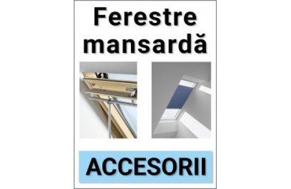 Accesorii pentru ferestrele de mansarda.