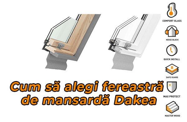 Cum se alege o fereastra de mansarda Dakea?